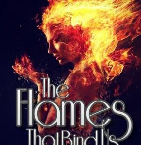 The Flames That Bind Us